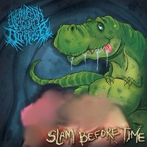 Operation Cunt Destroyer - Slam Before Time