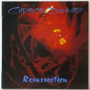 Chemical Disaster - Resurrection cover art