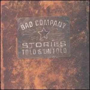 Bad Company - Stories Told & Untold cover art