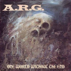 A.R.G. - One World Without the End cover art