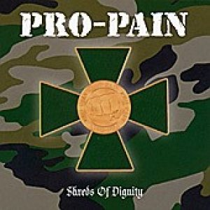 Pro-Pain - Shreds of Dignity cover art