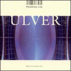 Ulver - Perdition City cover art