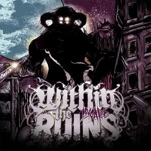 Within the Ruins - Invade cover art