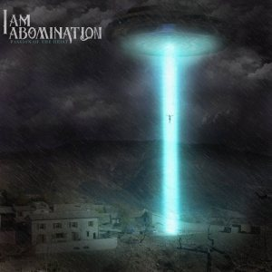 I Am Abomination - Passion of the Heist