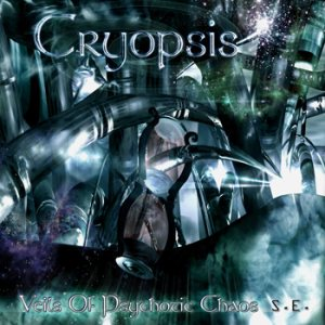 Cryopsis - Veils of Psychotic Chaos cover art