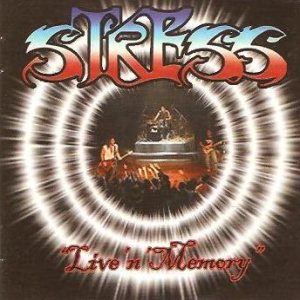 Stress - Live 'n' Memory cover art