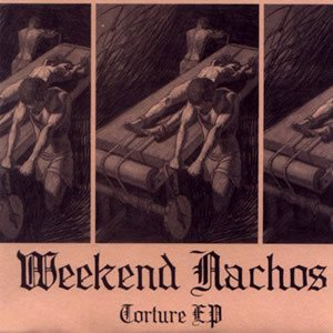 Weekend Nachos - Torture cover art