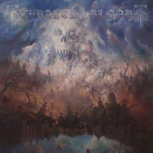 Tyrants Blood - Into the Kingdom of Graves cover art