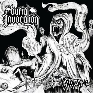 Burial Invocation - Rituals of the Grotesque cover art