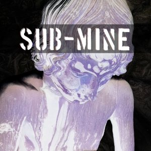 SubMine - Lower than the Underground cover art