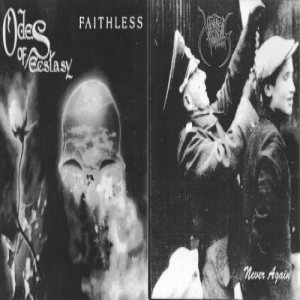 Odes of Ecstasy - Faithless / Never Again