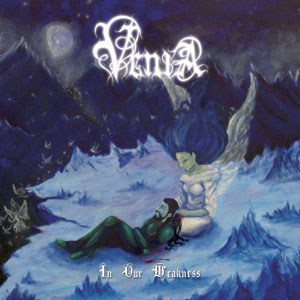 Venia - In Our Weakness cover art