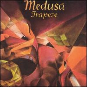 Trapeze - Medusa cover art