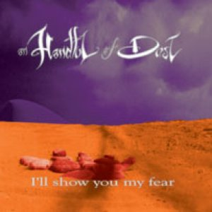 An Handful of Dust - I'll Show You My Fear cover art