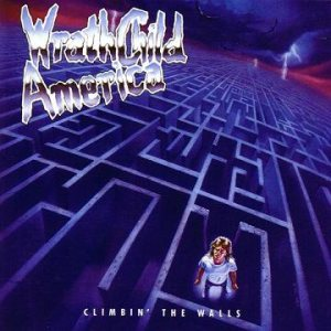 Wrathchild America - Climbin' the Walls cover art