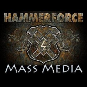 Hammerforce - Mass Media cover art