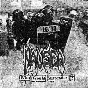 Nausea - Who Would Surrender? cover art