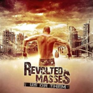 Revolted Masses - Us or Them cover art