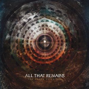 All That Remains - The Order of Things cover art