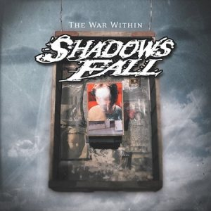 Shadows Fall - The War Within cover art