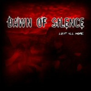 Dawn of Silence - Lost All Hope cover art