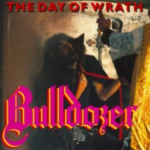 Bulldozer - The Day of Wrath cover art