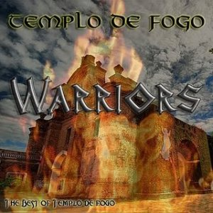 Templo de Fogo - Warriors: the Best of Templo de Fogo cover art