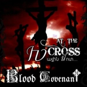 Blood Covenant - At the Cross cover art