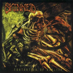 Skinned - Contortion of Reality cover art