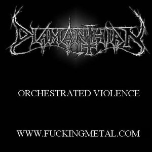 Diamanthian - Orchestrated Violence cover art