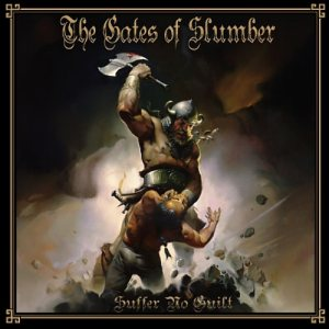 The Gates of Slumber - Suffer No Guilt cover art