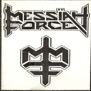 Messiah Force - '85 Demo