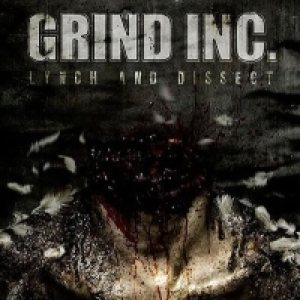 Grind Inc. - Lynch and Dissect cover art