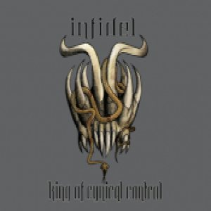 Infidel - King of Cynical Control