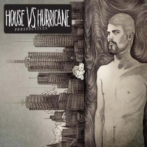 House Vs Hurricane - Perspectives