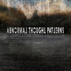 Abnormal Thought Patterns - Manipulation Under Anesthesia cover art