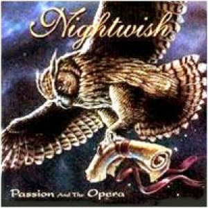 Nightwish - Passion and the Opera cover art