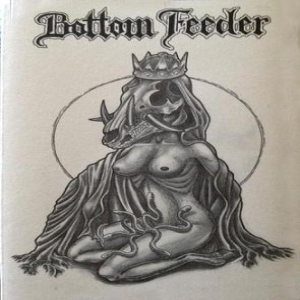 Bottom Feeder - Demo 11 cover art