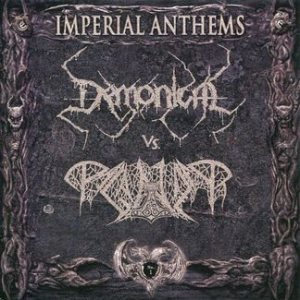 Demonical / Paganizer - Imperial Anthems No. 1 cover art