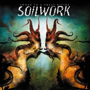 Soilwork - Sworn to a Great Divide cover art
