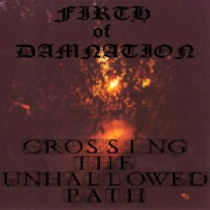 Firth of Damnation - War Flagellation Productions