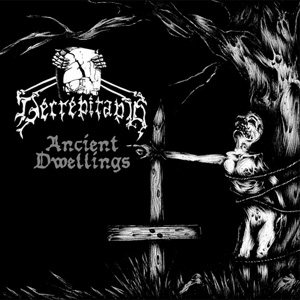 Decrepitaph - Ancient Dwellings cover art