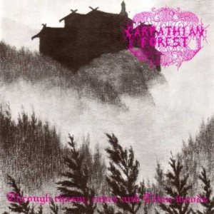 Carpathian Forest - Through Chasm, Caves and Titan Woods cover art