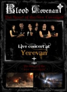 Blood Covenant - Live at Yerevan / the Blood of the New Covenant cover art
