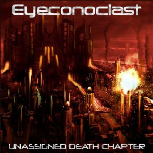 Eyeconoclast - Unassigned Death Chapter cover art