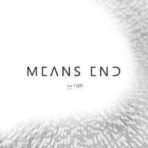 Means End - EP