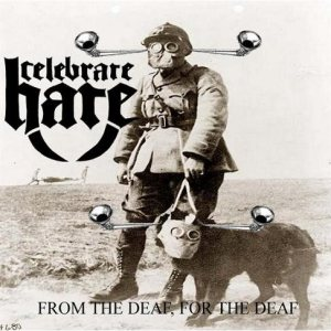 Celebrate Hate - From the Deaf, for the Deaf cover art