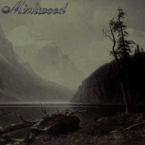 Mirkwood - Mountains and Lakes cover art