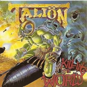 Taliön - Killing the World cover art