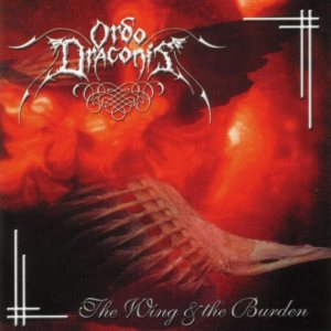 Ordo Draconis - The Wing & the Burden cover art